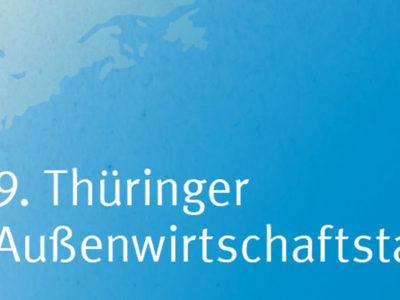 AWT: 9. Thüringer Außenwirtschaftstag mit MEA