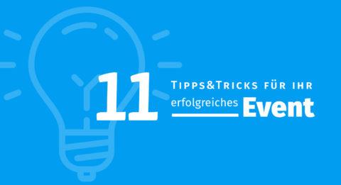 Tipps & Tricks für ein erfolgreiches Event
